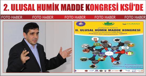 2. ULUSAL HUMİK MADDE KONGRESİ KSÜ'DE DÜZENLENİYOR