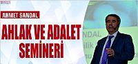 AHMET SANDAL SİİRT'TE AHLAK VE ADALET