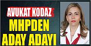 AV. GÜNAY KODAZ MİLLETVEKİLİ ADAY...