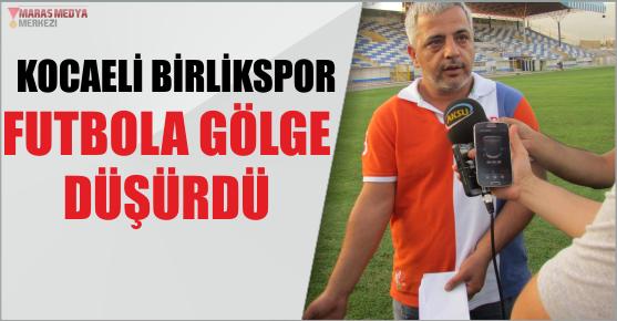 KMS BAŞKANINDAN KOCELİ BİRLİKSPOR'A KINAMA