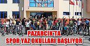PAZARCIK'TA YAZ SPOR OKULLARI